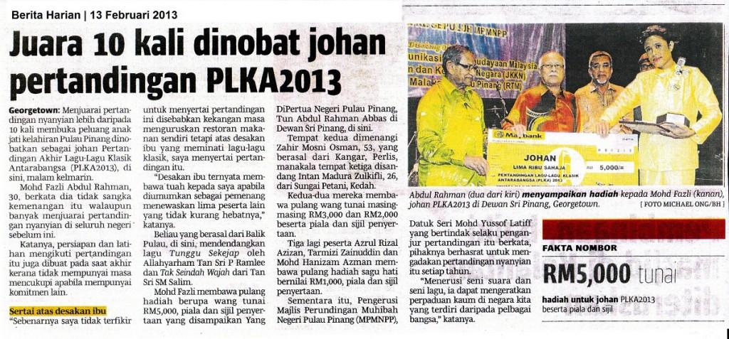 Juara 10 Kali Dinobat Johan Pertandingan PLKA2013  Berita Harian (13 Februari 2013)